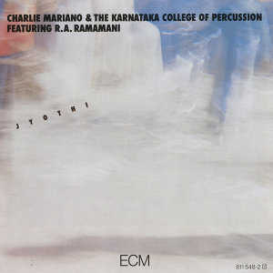 The Karnataka College Of Percussion,Charlie Mariano,R.A. Ramamani 歌手頭像