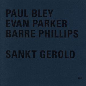 Paul Bley,Evan Parker,Barre Phillips 歌手頭像
