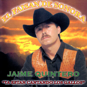 "Jaime Quintero ""El Faisan de Sonora"" 歌手頭像"