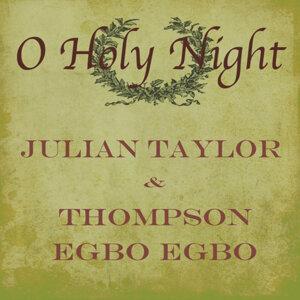 Julian Taylor & Thompson Egbo Egbo 歌手頭像