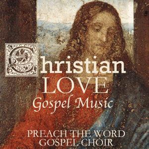 Preach the Word Gospel Choir 歌手頭像