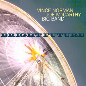 Vince Norman & Joe McCarthy Big Band