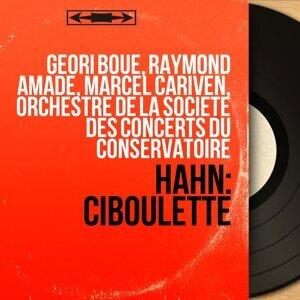 Géori Boué, Raymond Amade, Marcel Cariven, Orchestre de la Société des concerts du Conservatoire 歌手頭像