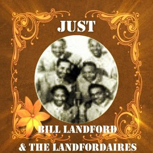 Bill Landford, The Landfordaires 歌手頭像