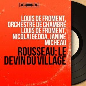 Louis de Froment, Orchestre de chambre Louis de Froment, Nicolai Gedda, Janine Micheau 歌手頭像