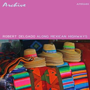 Robert Delgado & His Band 歌手頭像