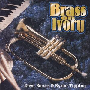 Dave Borsos & Byron Tipping