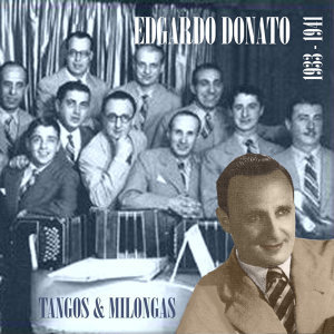 Edgardo Donato & His Orchestra 歌手頭像