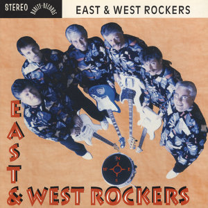 The East & West Rockers 歌手頭像