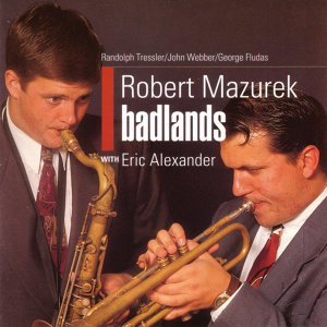 Robert Mazurek With Eric Alexander 歌手頭像
