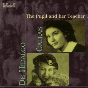 Maria Callas / Elvira De Hidalgo