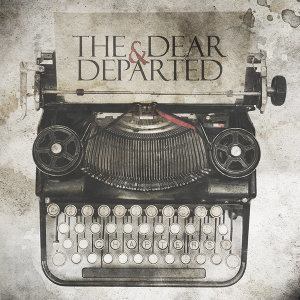 The Dear & Departed 歌手頭像