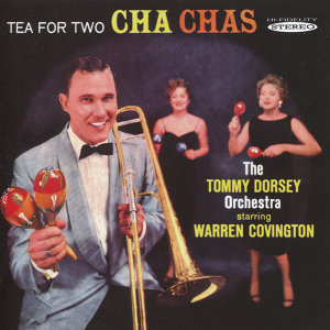 The Tommy Dorsey Orchestra Starring Warren Covington 歌手頭像