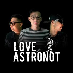 Love Astronot Artist photo