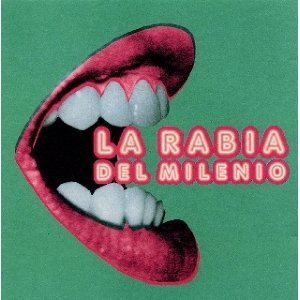 La Rabia Del Milenio 歌手頭像