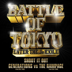 GENERATIONS from EXILE TRIBE vs THE RAMPAGE from EXILE TRIBE