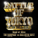 THE RAMPAGE from 放浪一族 vs BALLISTIK BOYZ from 放浪一族 (THE RAMPAGE from EXILE TRIBE vs BALLISTIK BOYZ from EXILE TRIBE)