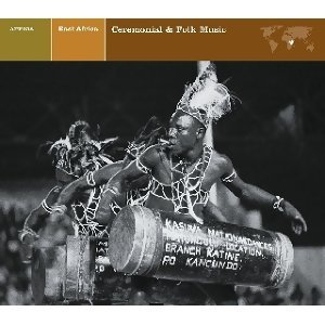 EAST AFRICA Ceremonial & Folk Music アーティスト写真