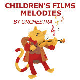 Children's Music Symphony, TV Themes Orchestra, Best Kids Songs