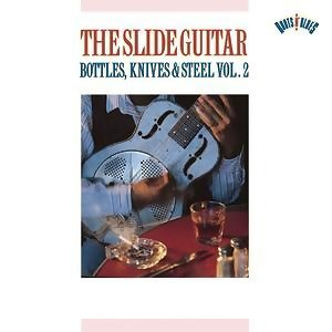 Slide Guitar Bottles, Knives & Steel Vol. 2 歌手頭像