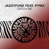 JazzyFunk feat. Pyma