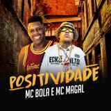Mc Bola, Mc Magal
