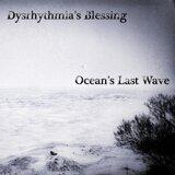Dysrhythmia's Blessing