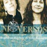 Zelia Fonseca & Magdalena Matthey
