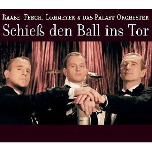 Raabe, Ferch, Lohmeyer & Das Palast Orchester 歌手頭像