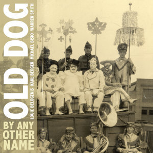 Old Dogs 歌手頭像