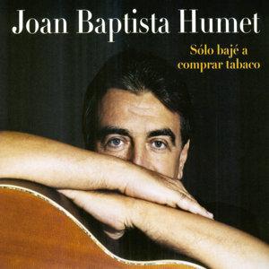 Joan Baptista Humet 歌手頭像