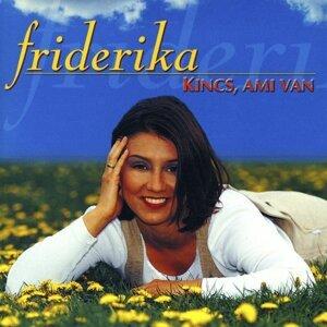 Friderika 歌手頭像