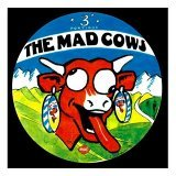 The Mad Cows