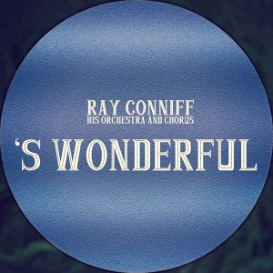 RAY CONNIFF and his ORCHESTRA and CHORUS 歌手頭像