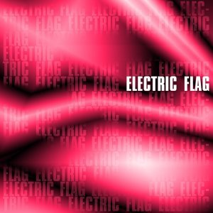 The Electric Flag 歌手頭像