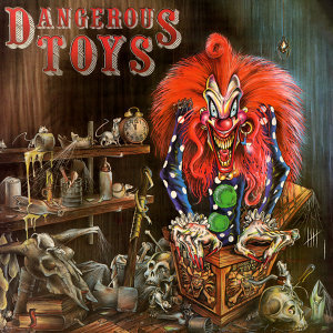 Dangerous Toys (危險玩具合唱團)