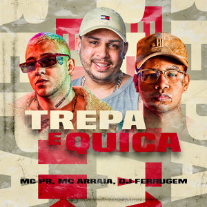MC Pr, MC Arraia & Dj Ferrugem 歌手頭像