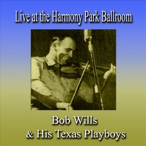 Bob Wills & His Texas Playboys 歌手頭像