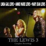 Linda Gail Lewis, Annie Marie Lewis, Mary Jean Lewis