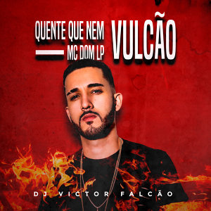 MC Dom Lp & Dj Victor Falcão 歌手頭像
