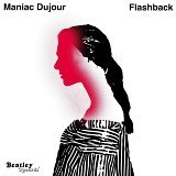 Maniac Dujour