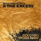 Benji Kirkpatrick & The Excess