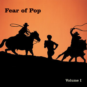 Fear Of Pop