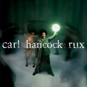 Carl Hancock Rux