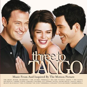 Three To Tango Music From And Inspired By The Motion Picture アーティスト写真