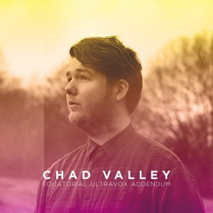 Chad Valley 歌手頭像