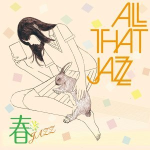 All That Jazz アーティスト写真