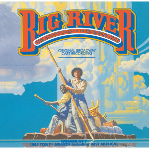 Big River: The Adventures Of Huckleberry Finn 歌手頭像