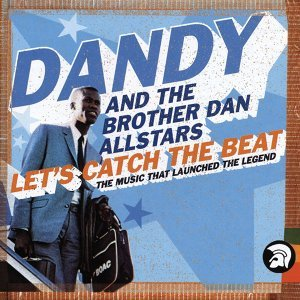 Dandy & Brother Dan All Stars