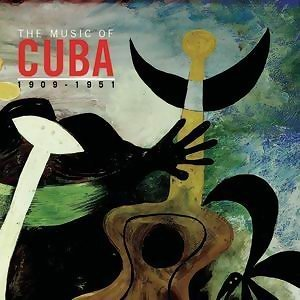 The Music Of Cuba 1909-1951 歌手頭像